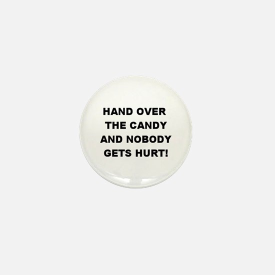 Hand Over The Candy... Mini Button