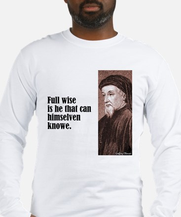 "Chaucer ""Full Wise"" Long Sleeve T-Shirt"