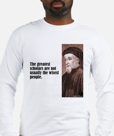 "Chaucer ""Scholars"" Long Sleeve T-Shirt"