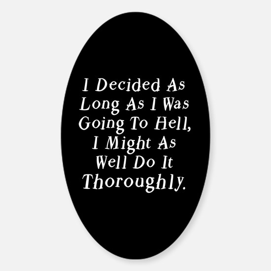 Twilight Hell Quote Oval Decal