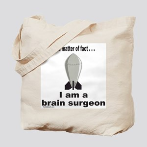 BRAIN SURGEON/ROCKET SCIENCE Tote Bag