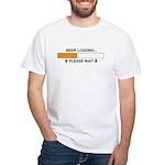 BEER LOADING... White T-Shirt