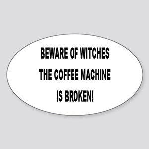 Beware Of Witches Oval Sticker
