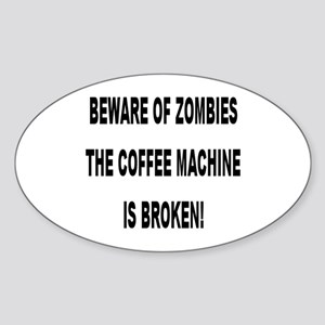 Beware Of Zombies Oval Sticker