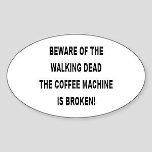 Beware Of The Walking Dead Oval Sticker