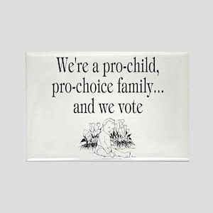 We're a pro-child... (rectangular magnet)