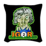 Igor 2 Play Woven Throw Pillow