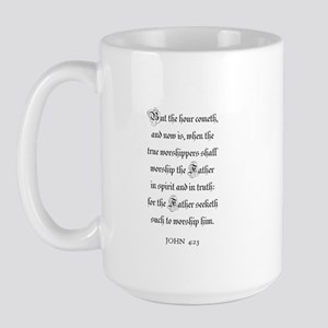 JOHN  4:23 Large Mug