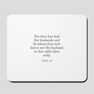 JOHN  4:18 Mousepad
