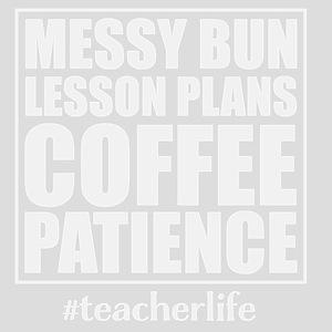 Messy Bun Lesson Plans Coffee 8x10 Photo to Canvas
