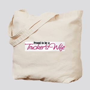 Proud to be a Truckers Wife Tote Bag