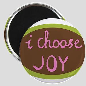 I Choose Joy - Women Magnets