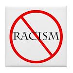 No Racism Tile Coaster
