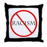 No Racism Throw Pillow