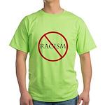 No Racism Green T-Shirt