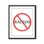 No Racism Framed Panel Print