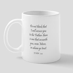 JOHN  5:45 Mug