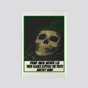 Dead men never lie Rectangle Magnet