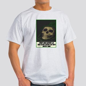 Dead men never lie Ash Grey T-Shirt