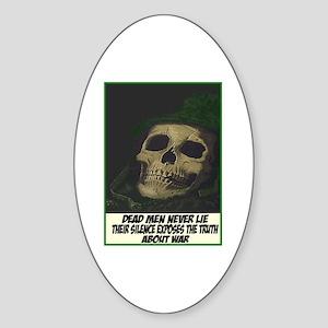 Dead men never lie Oval Sticker