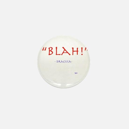 """Blah!"" Dracula quote Mini Button"