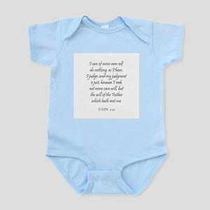 JOHN  5:30 Infant Creeper