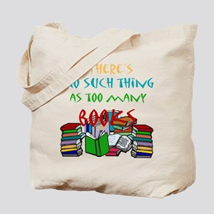 Too Many Books... Tote Bag