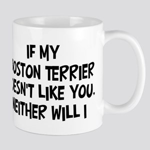 Boston Terrier like you Mug
