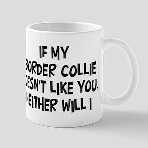 Border Collie like you Mug