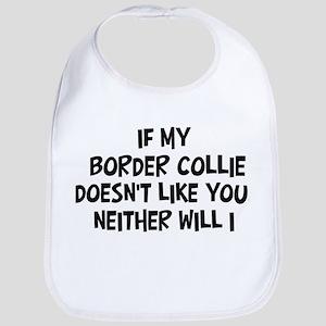 Border Collie like you Bib