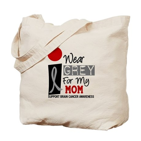 I Wear Grey For My Mom 9 Tote Bag