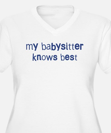 Babysitter knows best T-Shirt
