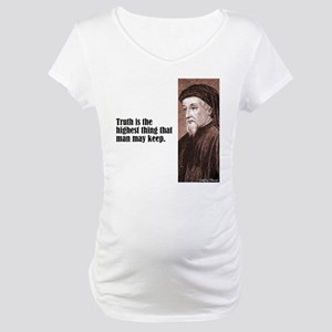 """Chaucer """"Truth"""" Maternity T-Shirt"""