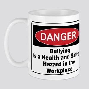 Bullying Hazard in Workplace on Front of Mug