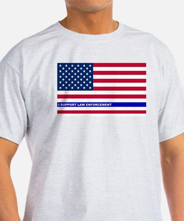 I support Law Enforcement American F T-Shirt