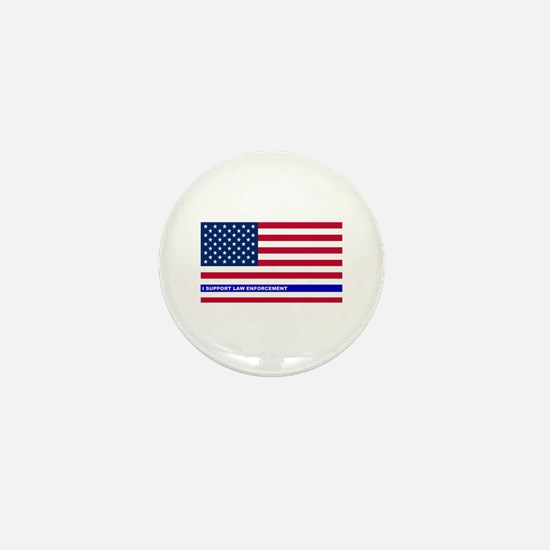 I support Law Enforcement American Fla Mini Button