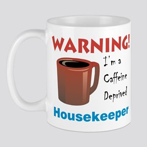 Caffeine Deprived House. on Front of Mug