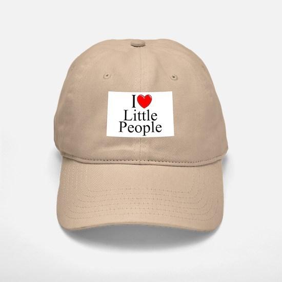 """""""I Love (Heart) Little People"""" Baseball Baseball Cap"""