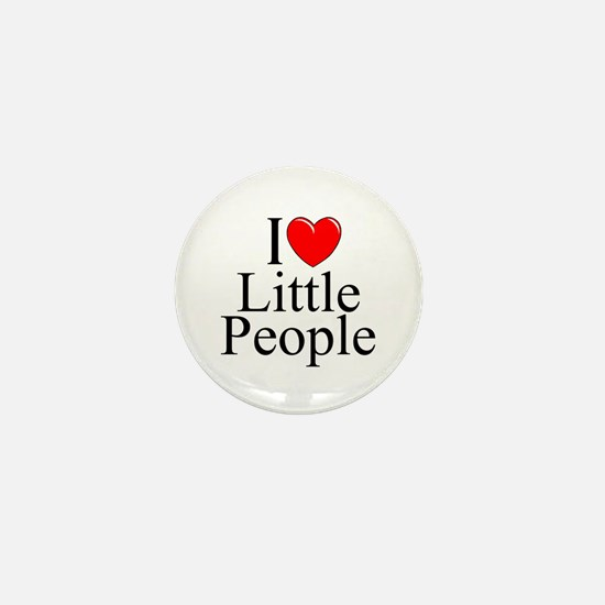 """I Love (Heart) Little People"" Mini Button"
