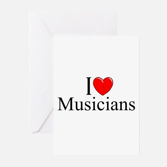 """""""I Love (Heart) Musicians"""" Greeting Cards (Pk of 1"""