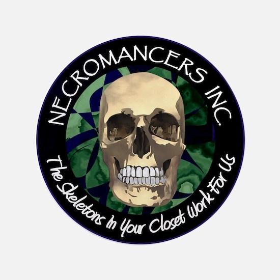 "Necromancer's Inc. 3.5"" Button"