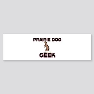 Prairie Dog Geek Bumper Sticker
