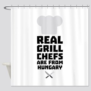 Real Grill Chefs are from Hungary C Shower Curtain
