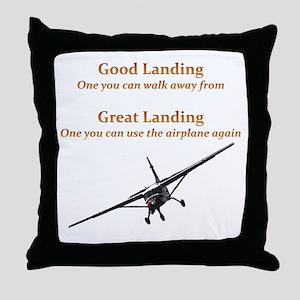 Good Landing/Great Landing Throw Pillow