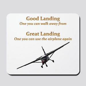 Good Landing/Great Landing Mousepad