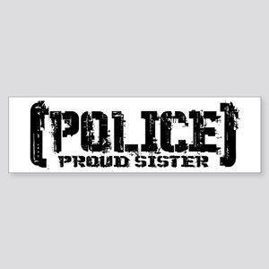 Police Proud Sister Bumper Sticker