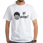 Blagojevich Got Wiretaps White T-Shirt