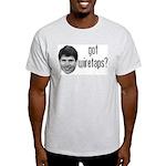 Blagojevich Got Wiretaps Light T-Shirt