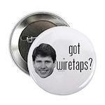 """Blagojevich Got Wiretaps 2.25"""" Button"""
