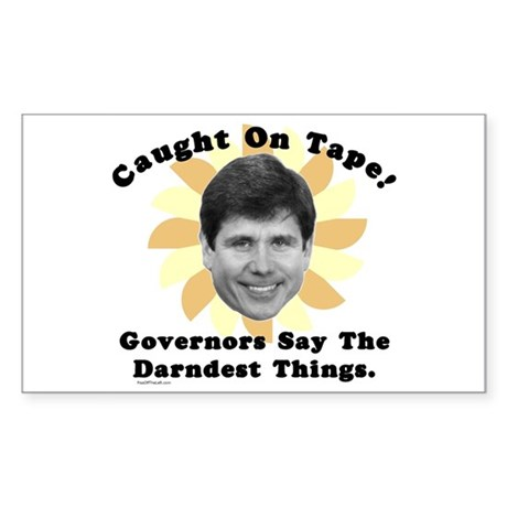 Blagojevich Caught On Tape Rectangle Sticker